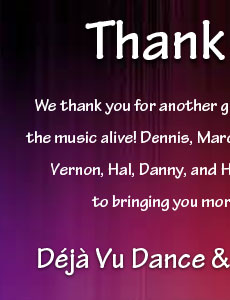 Thank you from Deja Vu Dance and Show Band